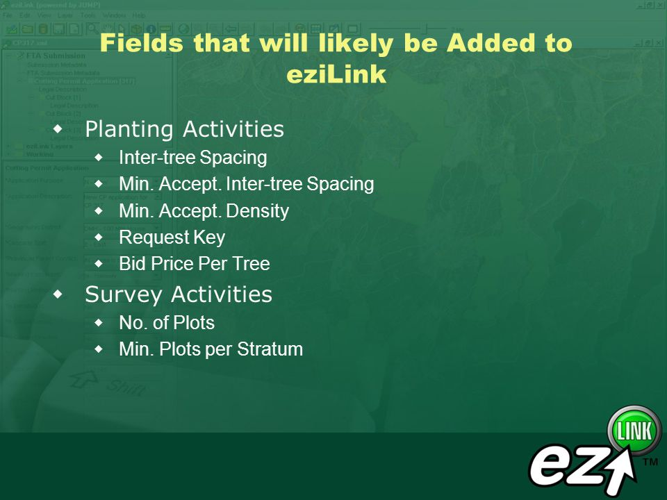 Fields that will likely be Added to eziLink Planting Activities Inter-tree Spacing Min.