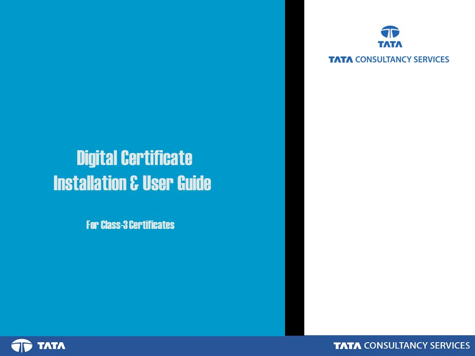 Digital Certificate Installation & User Guide For Class-3 Certificates