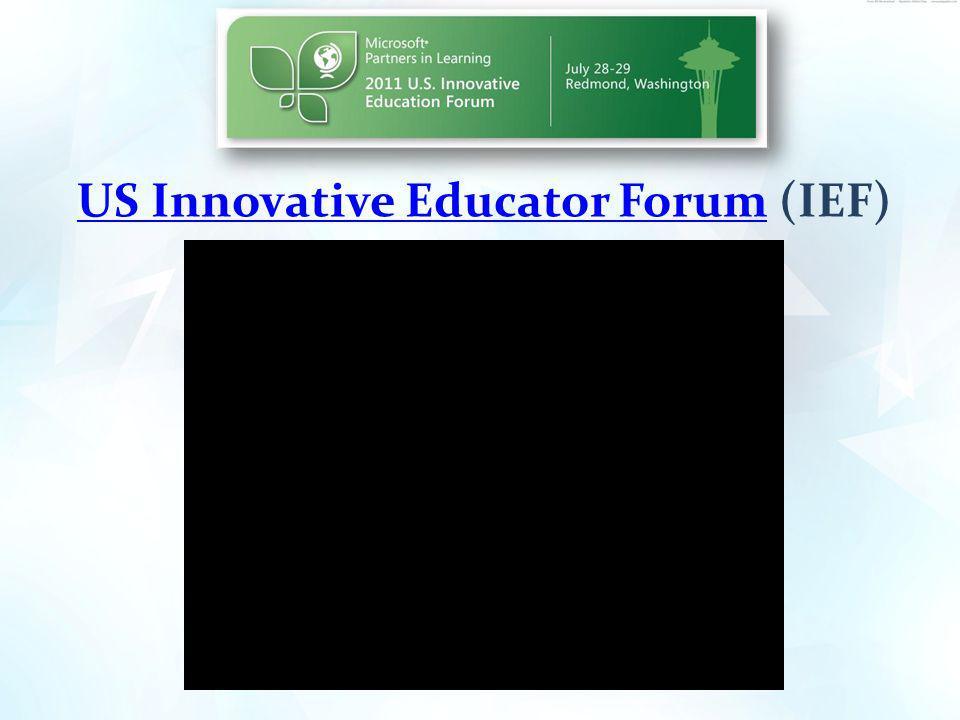 US Innovative Educator ForumUS Innovative Educator Forum (IEF)