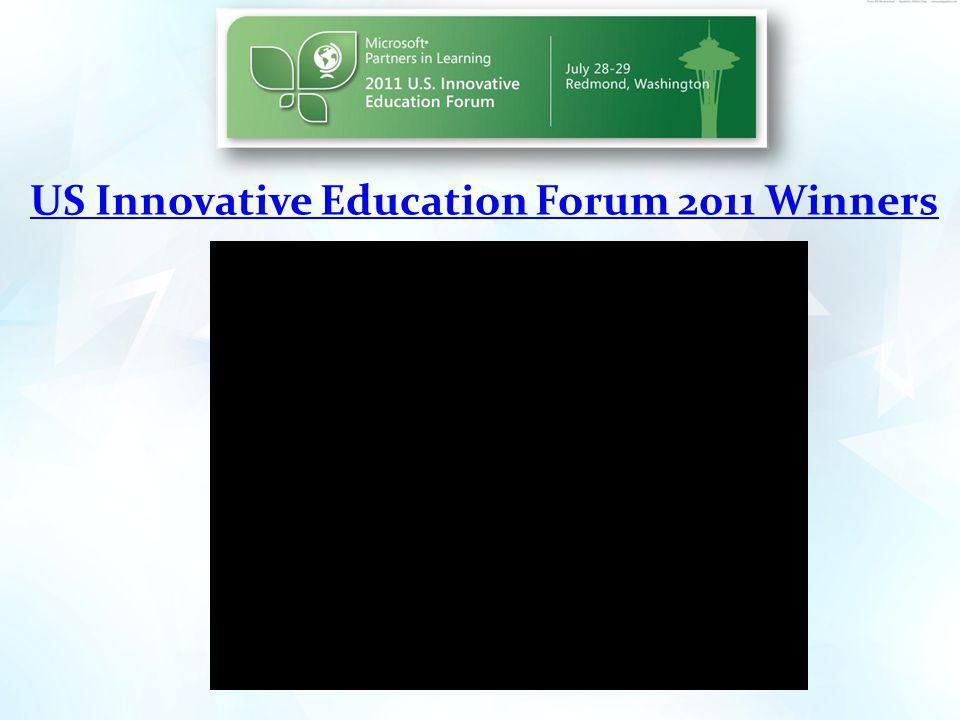 US Innovative Education Forum 2011 Winners
