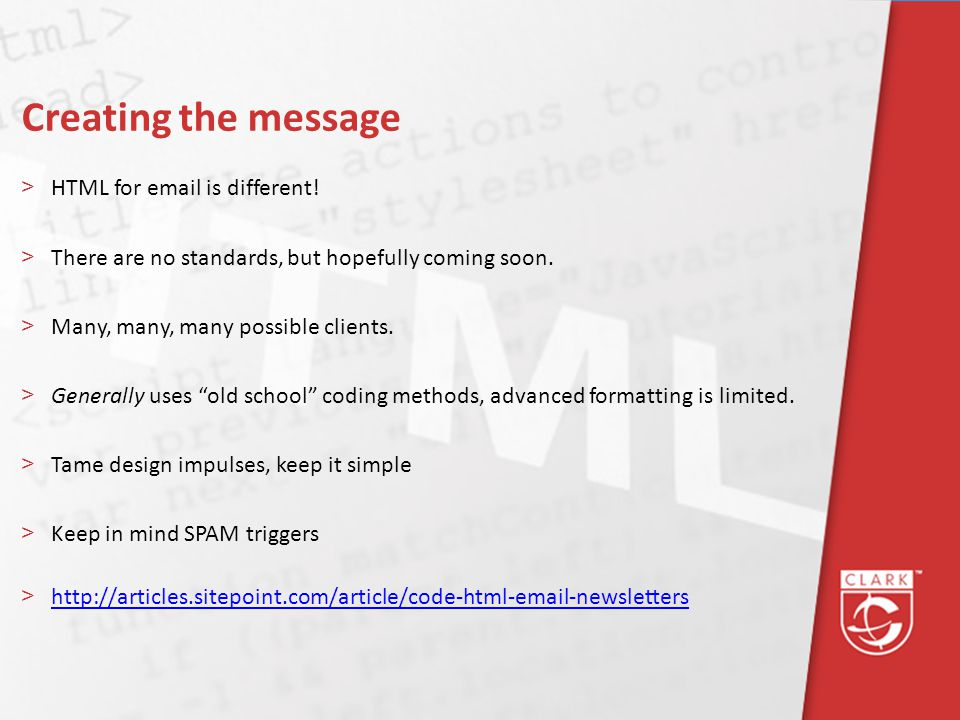 Creating the message >HTML for email is different.