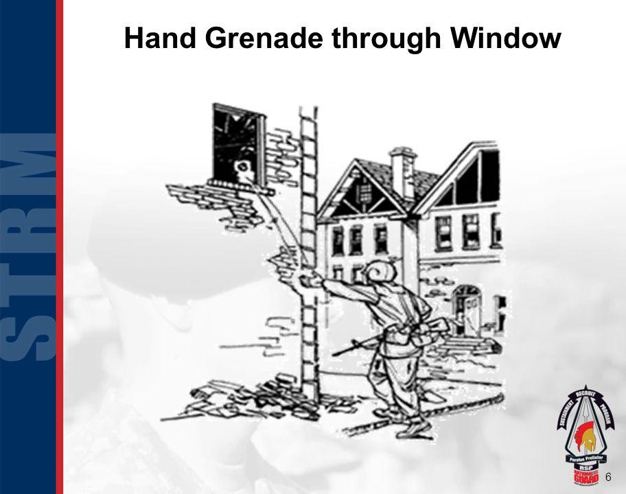 6 Hand Grenade through Window