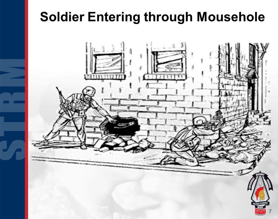 7 Soldier Entering through Mousehole