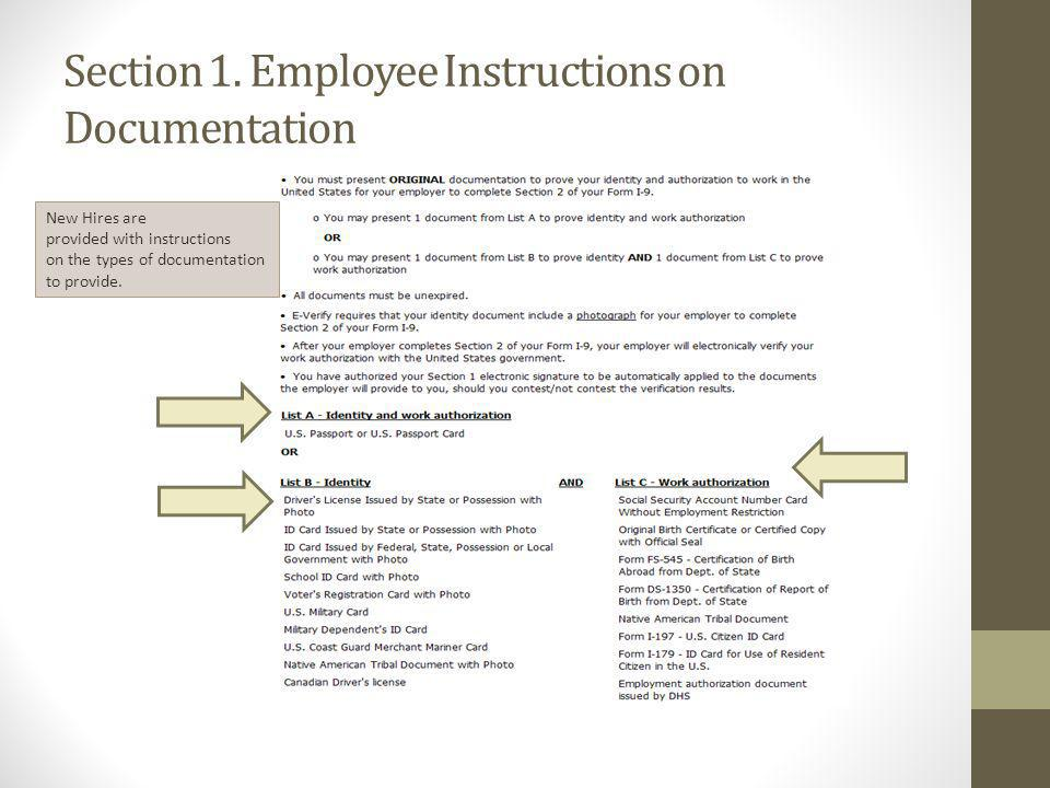 Section 1. Employee Instructions on Documentation New Hires are provided with instructions on the types of documentation to provide.