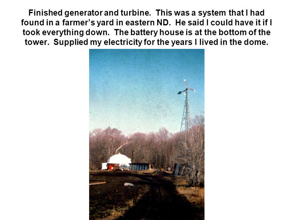 Finished generator and turbine. This was a system that I had found in a farmers yard in eastern ND. He said I could have it if I took everything down.