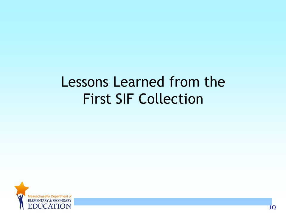 10 Lessons Learned from the First SIF Collection