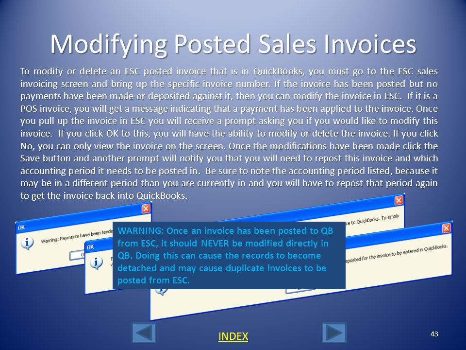 42 INDEX Posting an ESC Invoice to QuickBooks You can post ESC invoices to QuickBooks using our fast posting utility located under the File menu calle