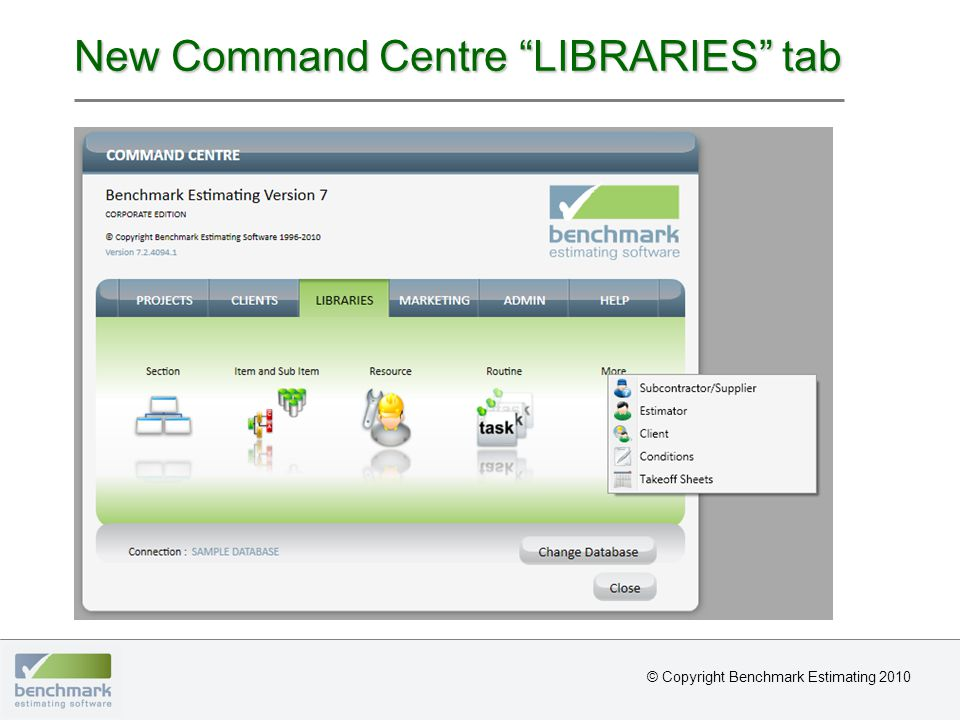 New Command Centre LIBRARIES tab © Copyright Benchmark Estimating 2010