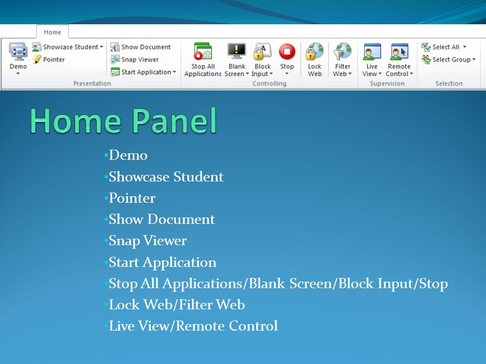 Demo Showcase Student Pointer Show Document Snap Viewer Start Application Stop All Applications/Blank Screen/Block Input/Stop Lock Web/Filter Web Live
