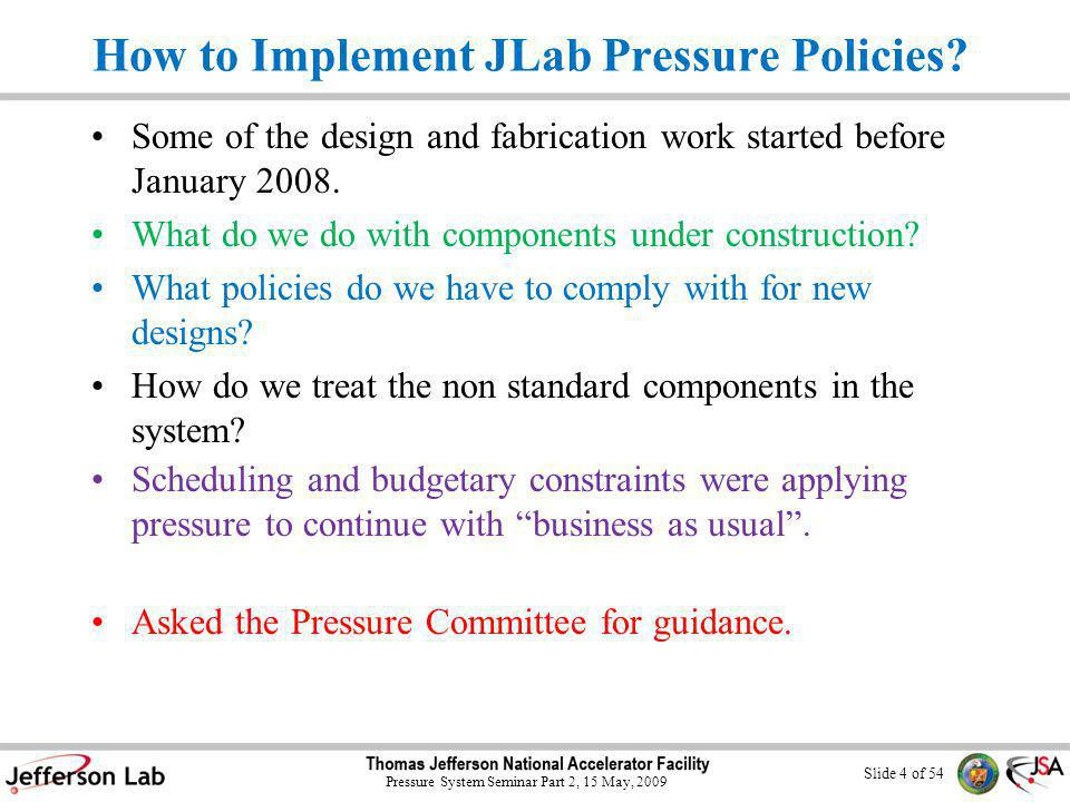 Slide 54 of 54 Pressure System Seminar Part 2, 15 May, 2009 Conclusion Draft copies of the new chapter, T1 and T5 are at the door.