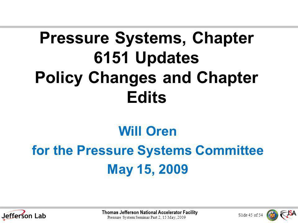 Slide 44 of 54 Pressure System Seminar Part 2, 15 May, 2009