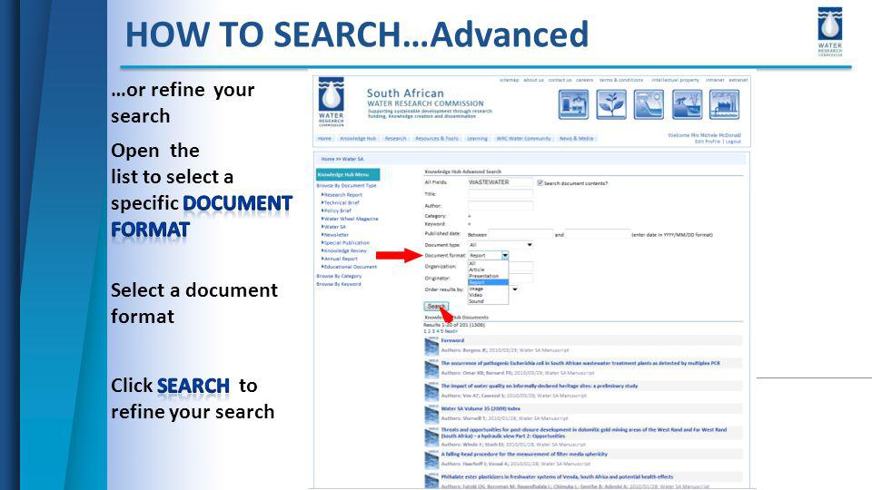 HOW TO SEARCH…Advanced …or refine your search Select a document format
