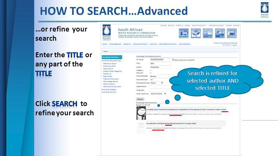 HOW TO SEARCH…Advanced …or refine your search