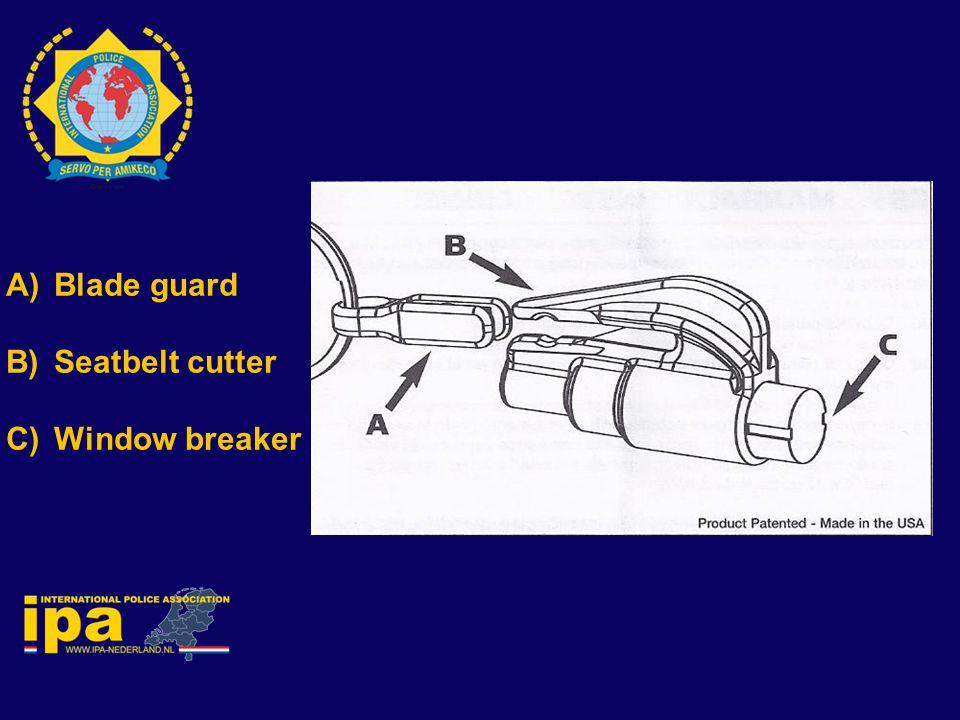 A)Blade guard B)Seatbelt cutter C)Window breaker
