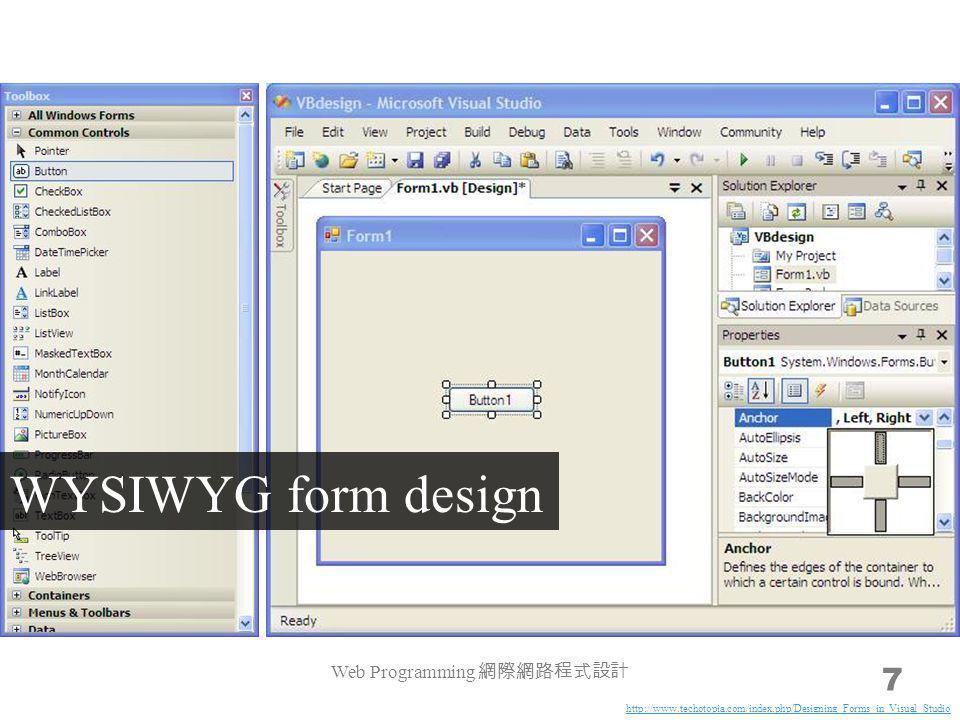 7 WYSIWYG form design Web Programming