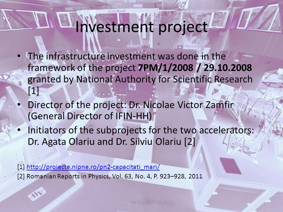 Investment project The infrastructure investment was done in the framework of the project 7PM/1/2008 / 29.10.2008 granted by National Authority for Sc