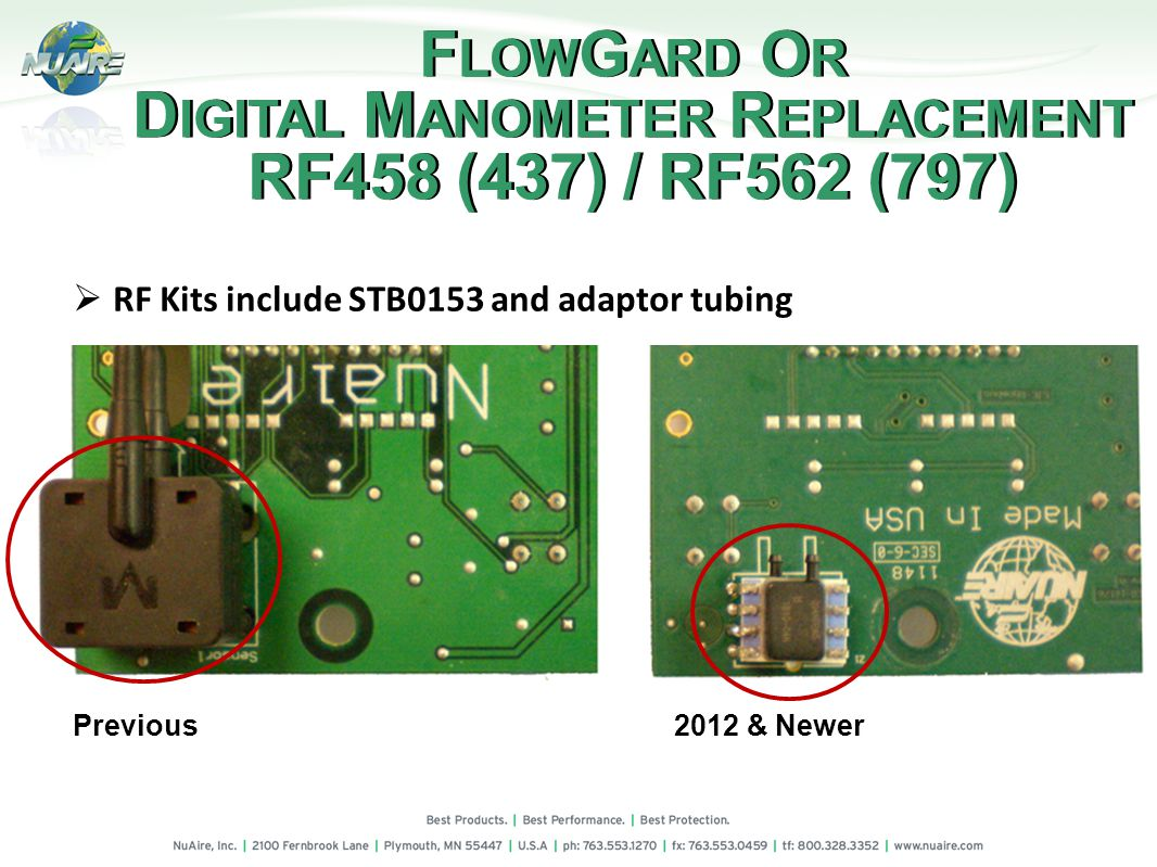 F LOW G ARD O R D IGITAL M ANOMETER R EPLACEMENT RF458 (437) / RF562 (797) F LOW G ARD O R D IGITAL M ANOMETER R EPLACEMENT RF458 (437) / RF562 (797) Previous2012 & Newer RF Kits include STB0153 and adaptor tubing