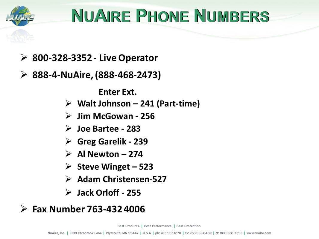 800-328-3352 - Live Operator 888-4-NuAire, (888-468-2473) Enter Ext.