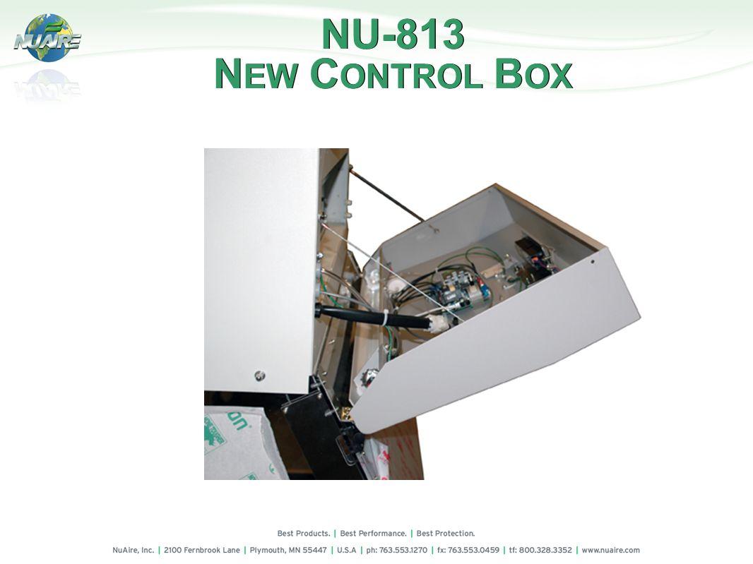 N EW C ONTROL B OX NU-813 N EW C ONTROL B OX
