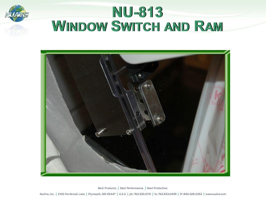 NU-813 W INDOW S WITCH AND R AM NU-813 W INDOW S WITCH AND R AM