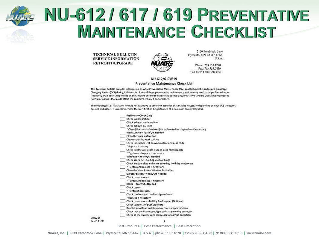NU-612 / 617 / 619 P REVENTATIVE M AINTENANCE C HECKLIST