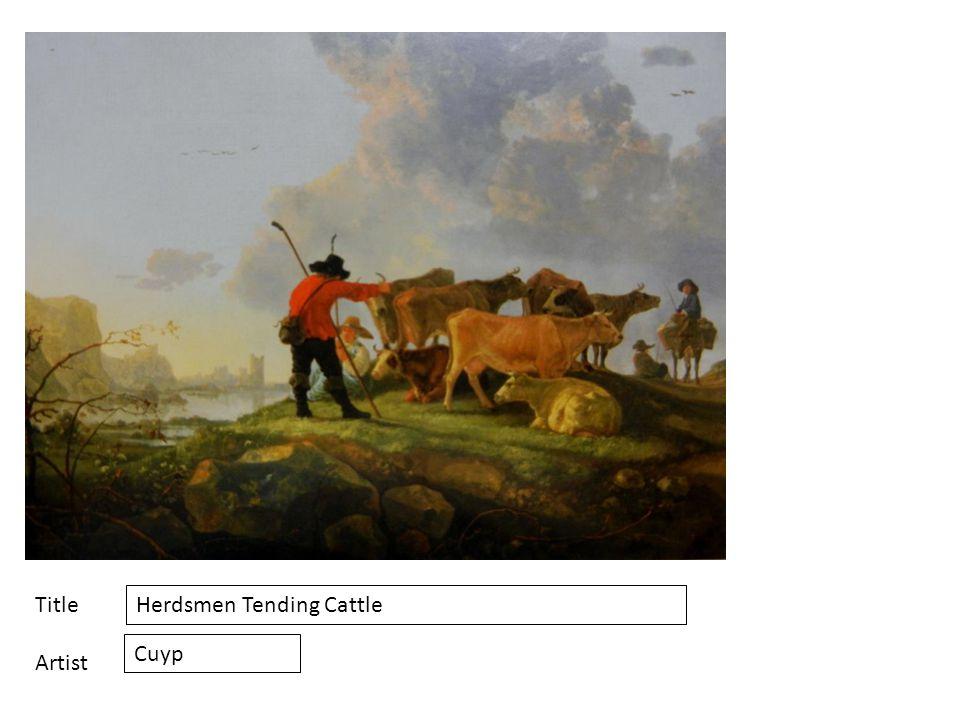 Title Artist Herdsmen Tending Cattle Cuyp