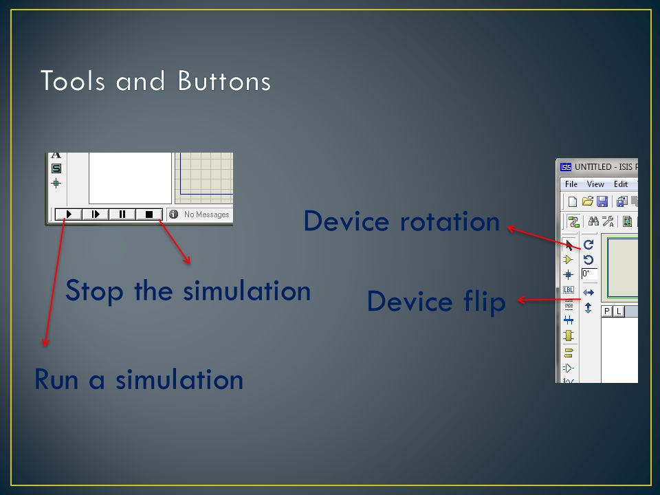 Device rotation Device flip Stop the simulation Run a simulation
