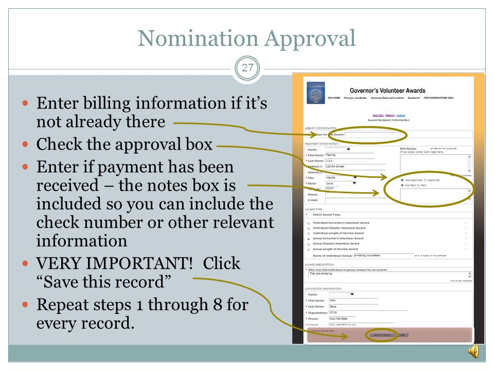 Click on the name of a recipient to open their record The last column shows whether a record has been approved Viewing Nominations 26 Click on Excel Results button to download the entire list