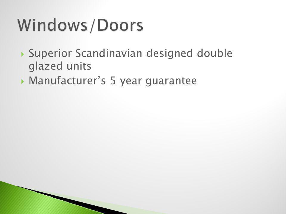 Superior Scandinavian designed double glazed units