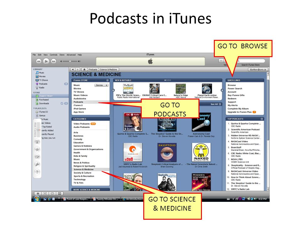 Podcasts in iTunes GO TO SCIENCE & MEDICINE GO TO PODCASTS GO TO BROWSE