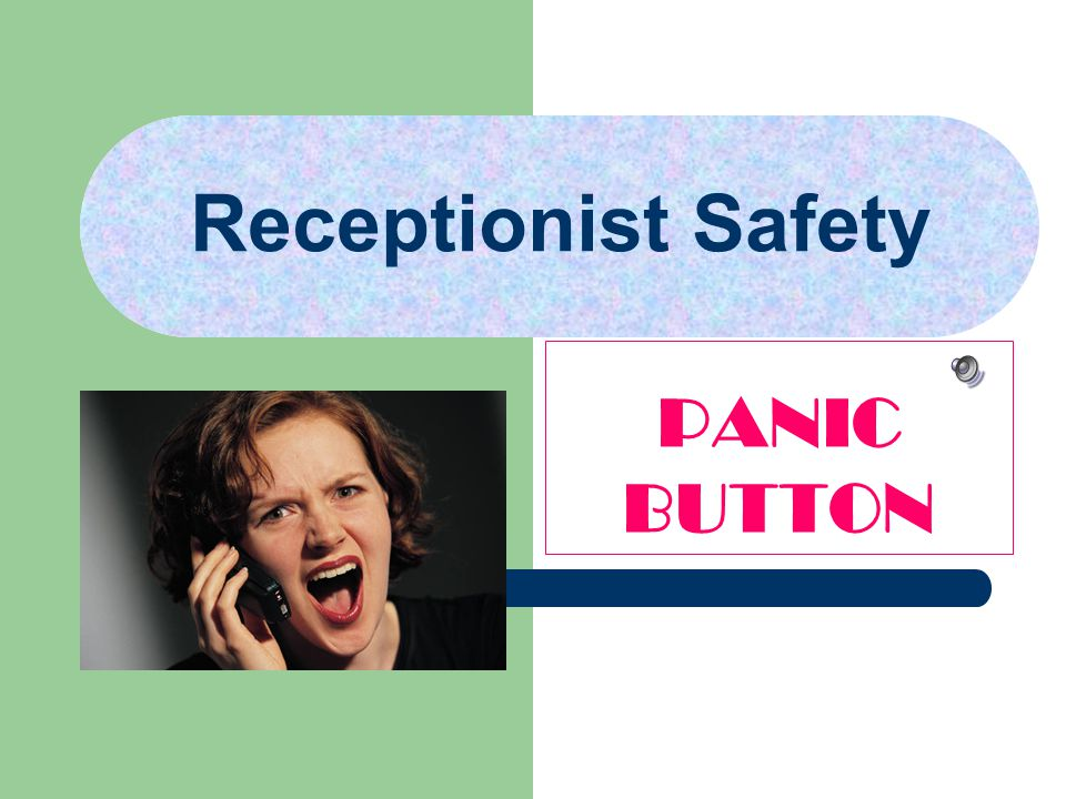 Receptionist Safety PANIC BUTTON