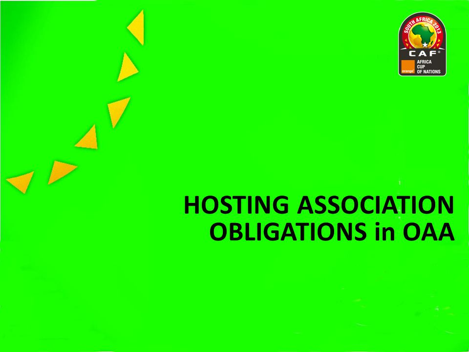 HOSTING ASSOCIATION OBLIGATIONS in OAA