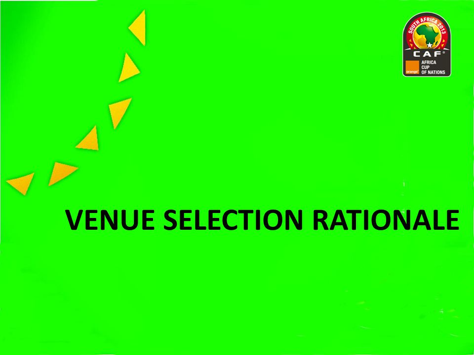 VENUE SELECTION RATIONALE