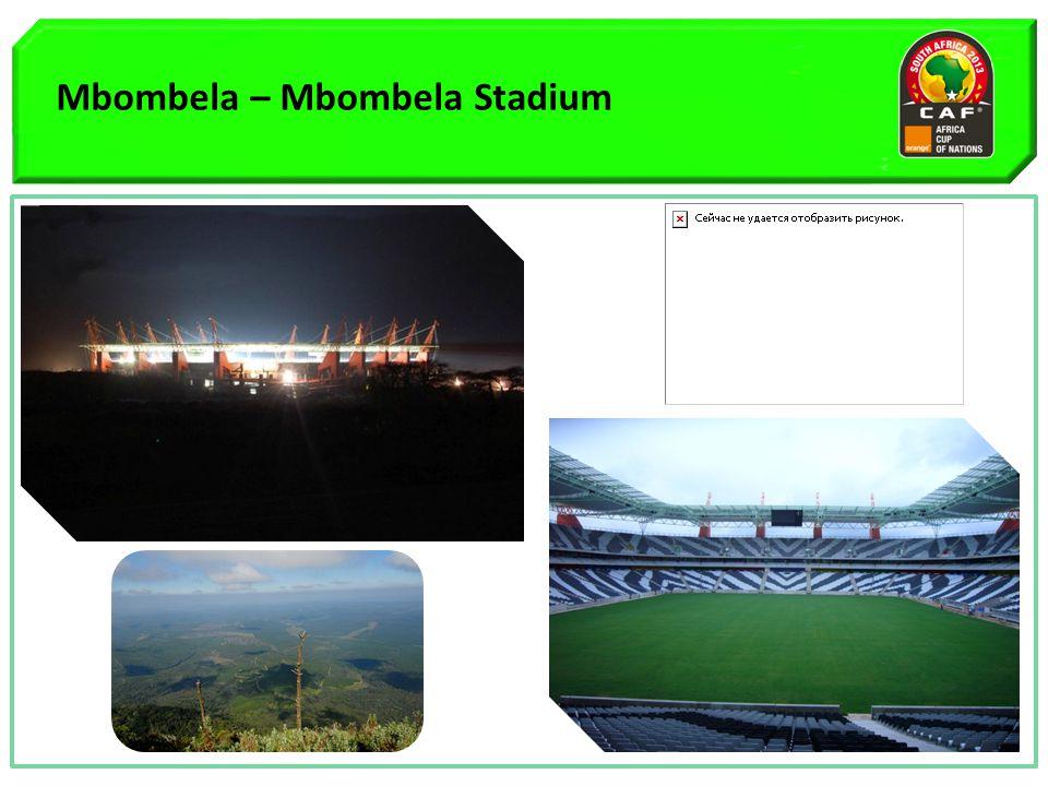 Mbombela – Mbombela Stadium