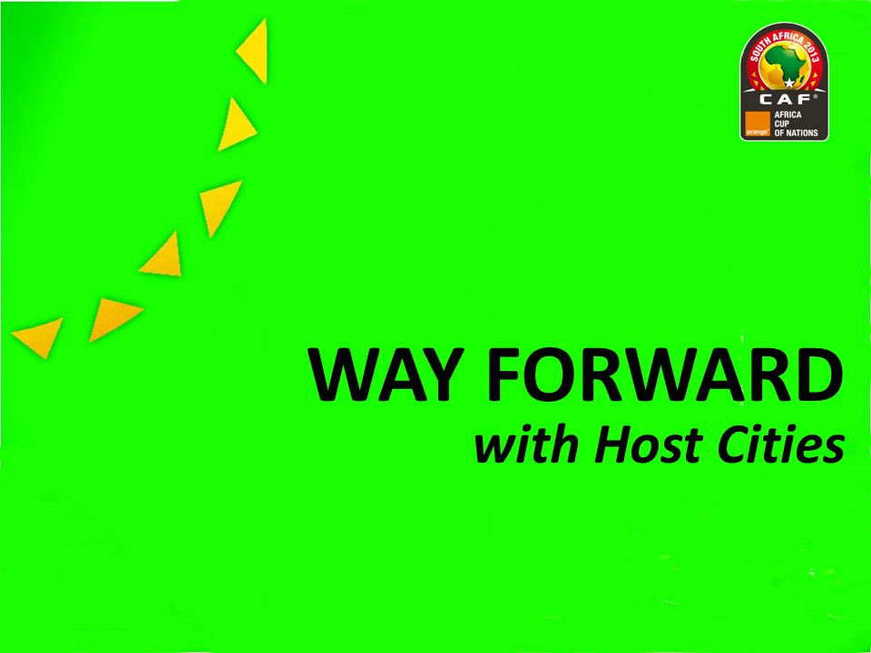 WAY FORWARD with Host Cities
