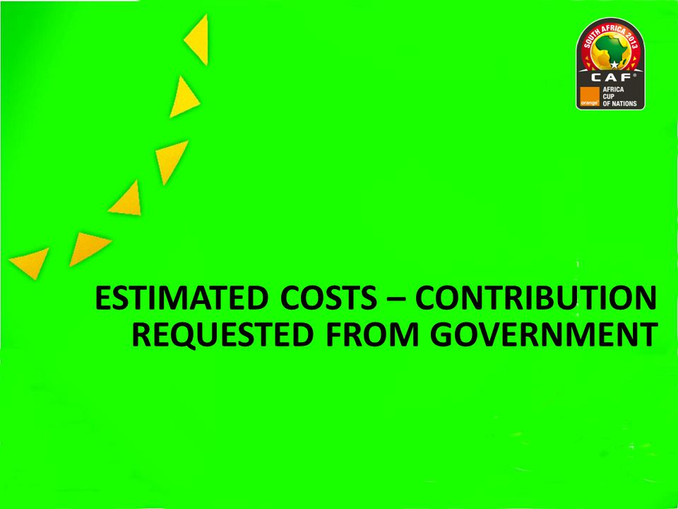 ESTIMATED COSTS – CONTRIBUTION REQUESTED FROM GOVERNMENT
