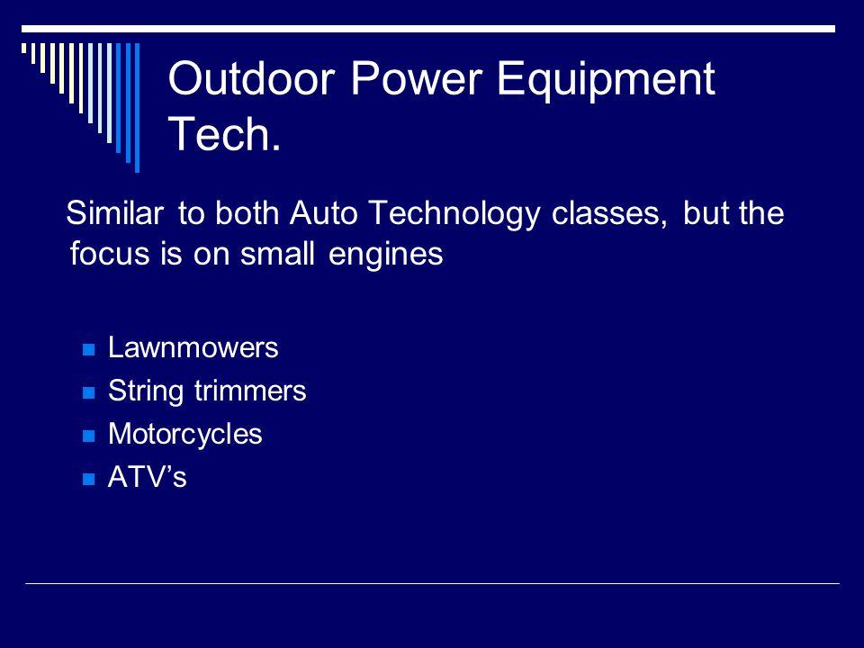 Outdoor Power Equipment Tech.