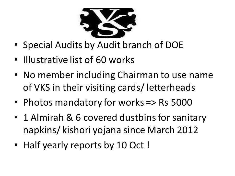 Special Audits by Audit branch of DOE Illustrative list of 60 works No member including Chairman to use name of VKS in their visiting cards/ letterhea