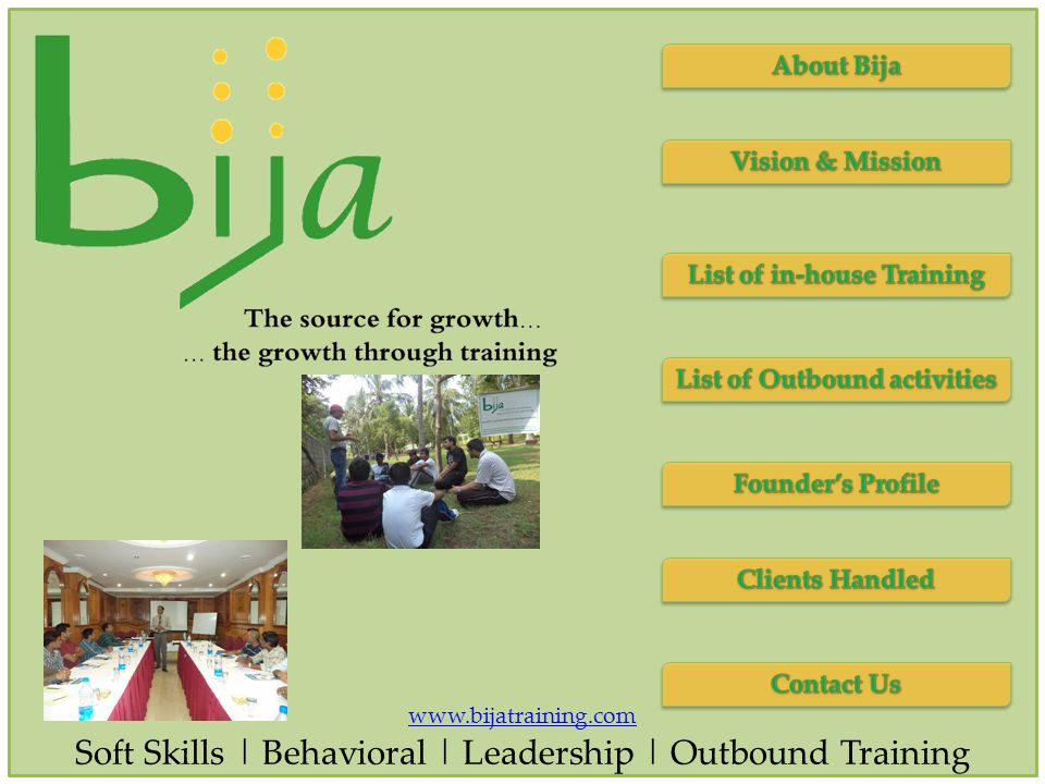 www.bijatraining.com Soft Skills | Behavioral | Leadership | Outbound Training