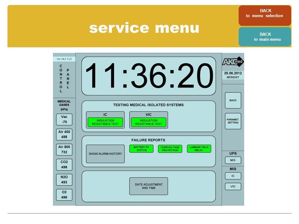 service menu BACK to menu selection BACK to main menu