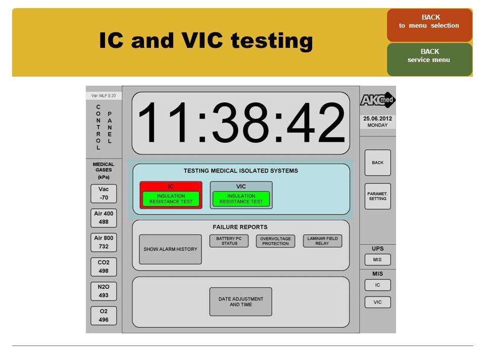 IC and VIC testing BACK to menu selection BACK service menu