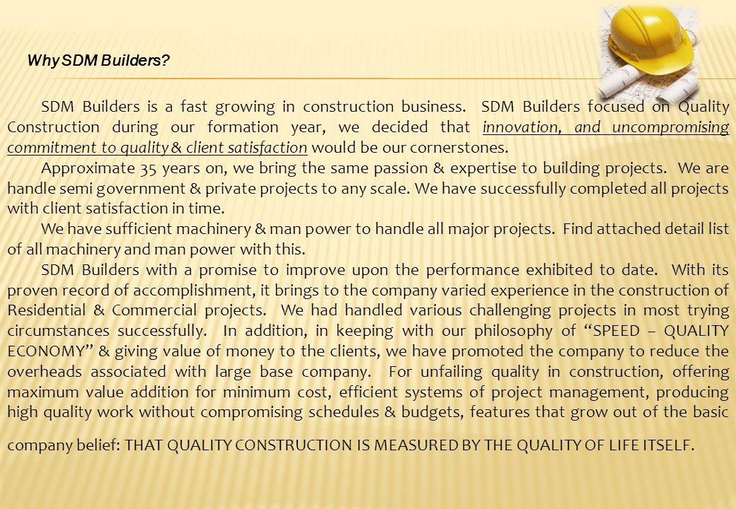 SDM Builders is a fast growing in construction business.