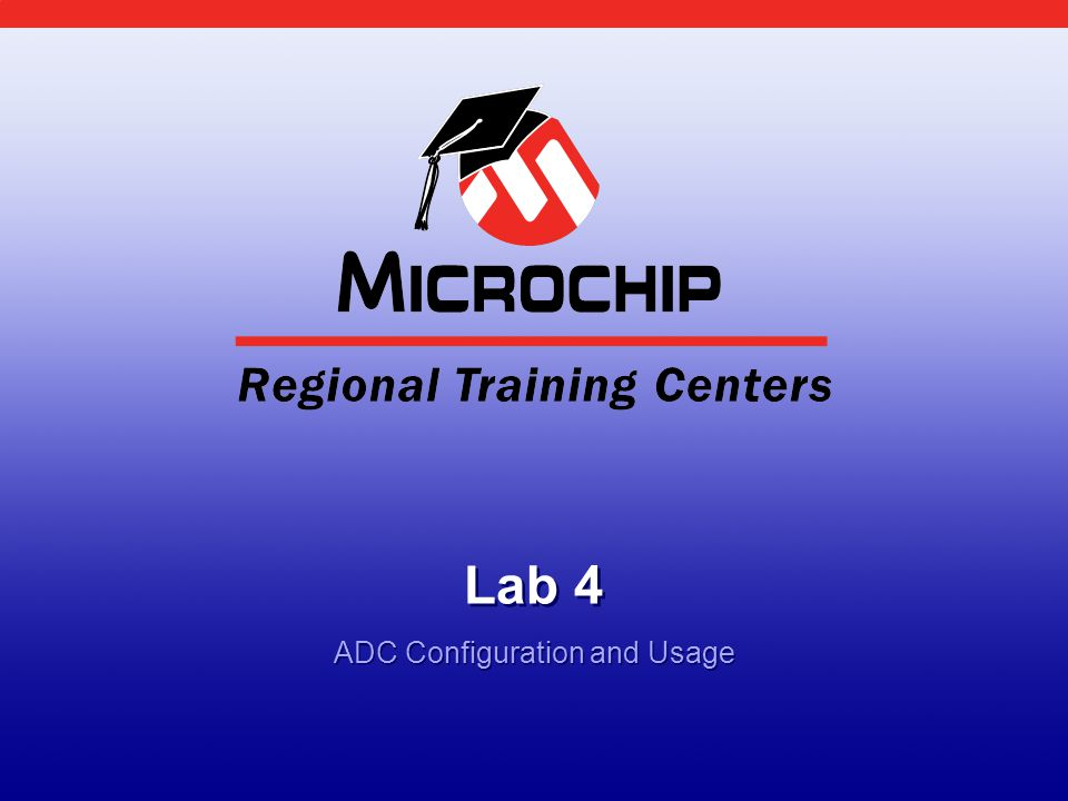 Lab 4 ADC Configuration and Usage