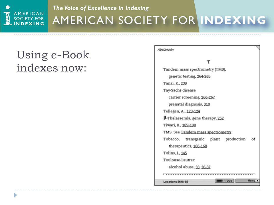 Using e-Book indexes now: