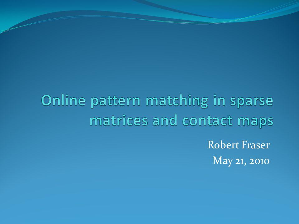 Robert Fraser May 21, 2010