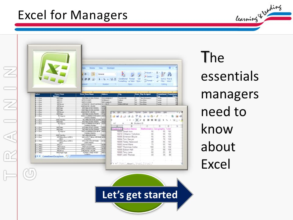 Excel for Managers Lets get started T T he essentials managers need to know about Excel