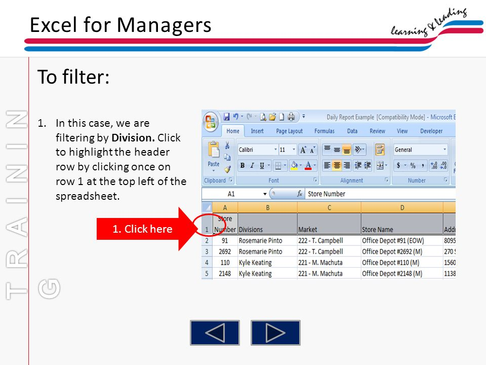 Excel for Managers To filter: 1.In this case, we are filtering by Division. Click to highlight the header row by clicking once on row 1 at the top lef