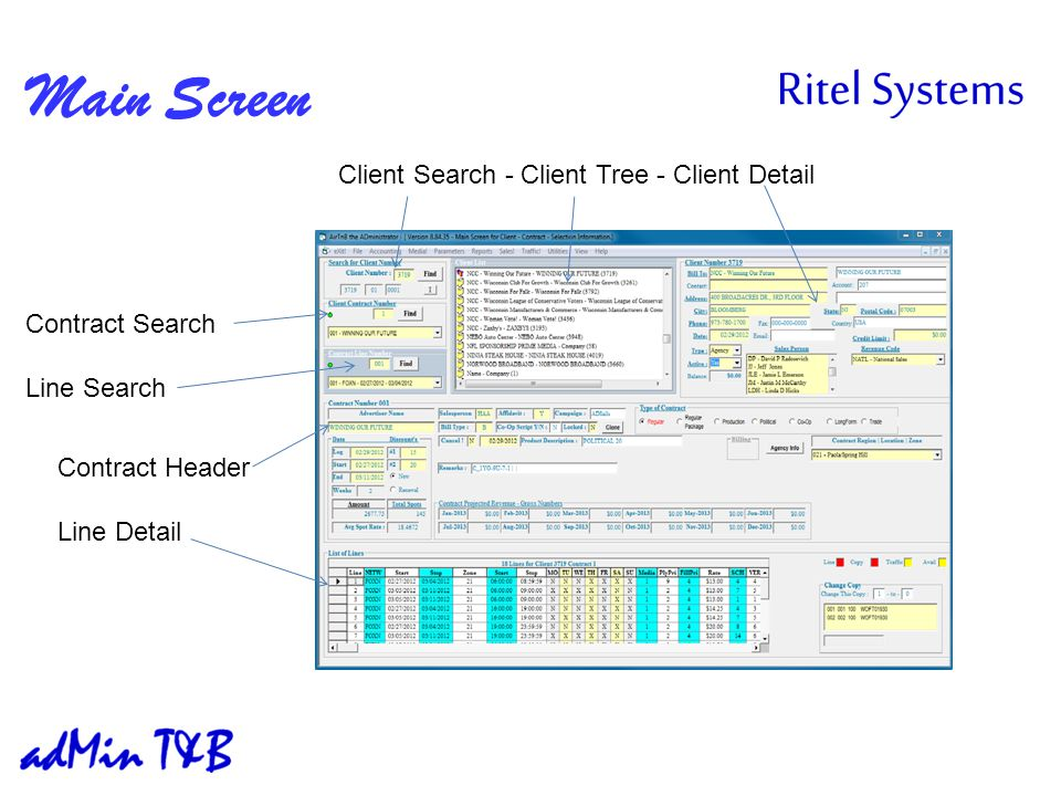 Main Screen Client Search - Client Tree - Client Detail Contract Search Line Search Contract Header Line Detail
