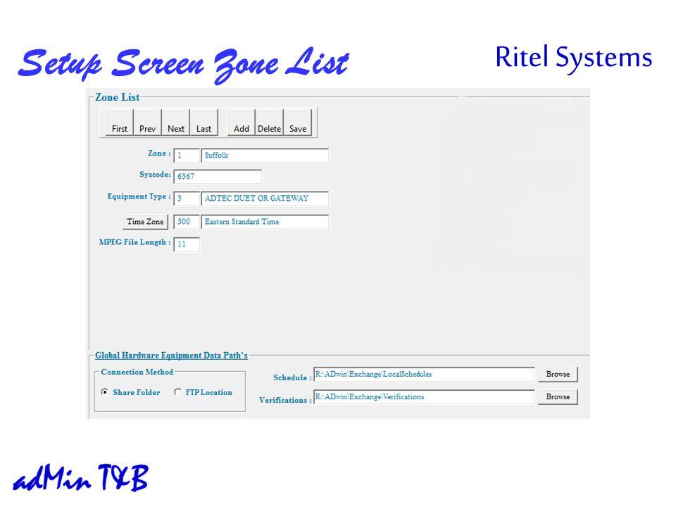 Setup Screen Zone List