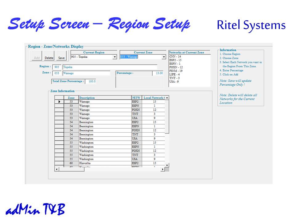 Setup Screen – Region Setup